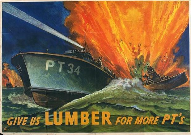 Give us lumber for more PT's WW2 Poster
