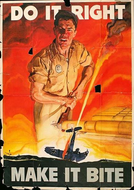 Do it right - make it bite WW2 Poster
