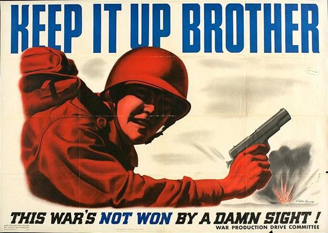 Keep it up brother WW2 Poster