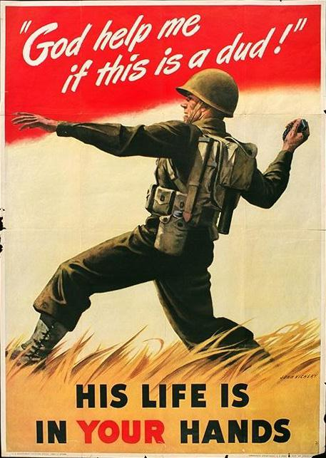 His life is in your hands WW2 Poster