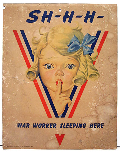 Shhh - war worker sleeping here WW2 Poster