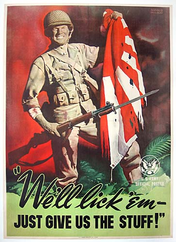 We'll lick 'em - just give us the stuff WW2 Poster