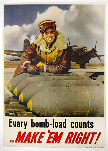 Every bomb-load counts - make 'em right WW2 Poster