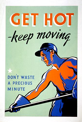 Get hot keep moving WW2 Poster