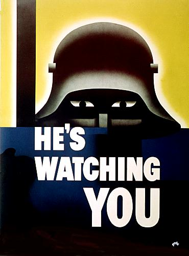 He's watching you WW2 Poster
