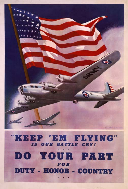 Keep 'em flying WW2 Poster