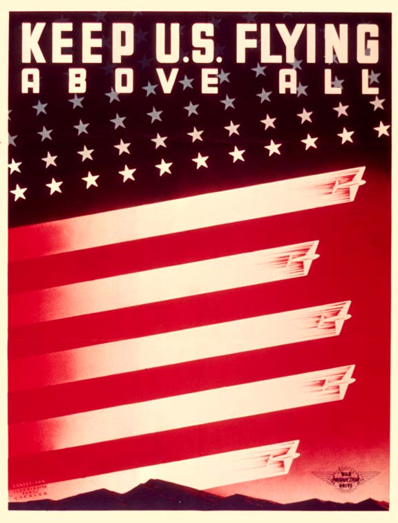 Keep U S flying above all WW2 Poster
