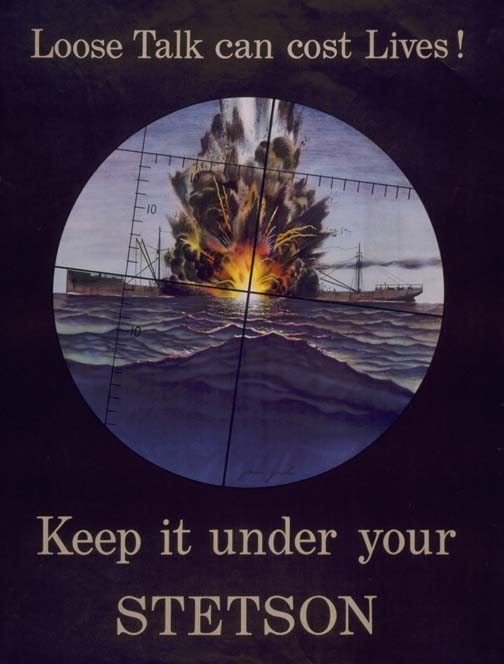Loose talk can cost lives - Keep it under your Stetson WW2 Poster