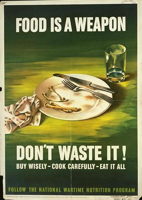 Food is a weapon WW2 Poster